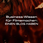 DLF Businesswissen Filmemacher Blog haben